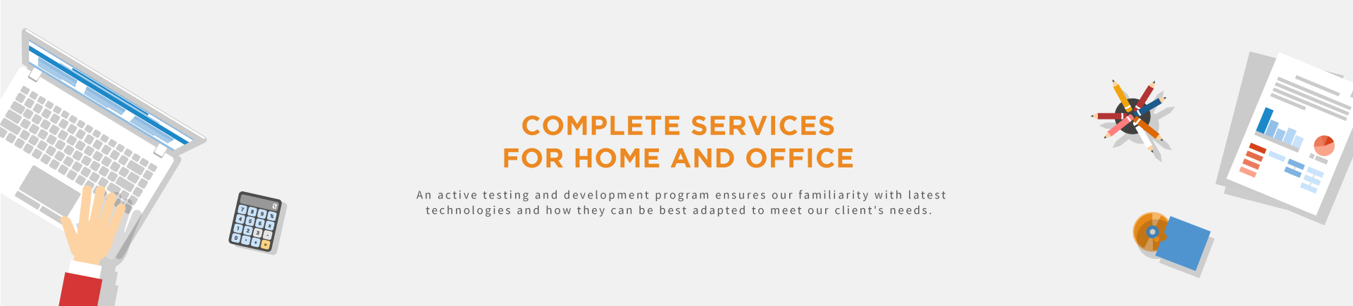 Complete services for home and office